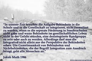 Zitat Jakob Muth 1986 Füße 2015 ©Inklusionsfakten