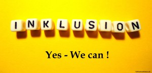 Inklusion-Yes we can ©Inklusionsfakten