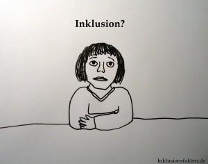 Inklusion? ©Inklusionsfakten